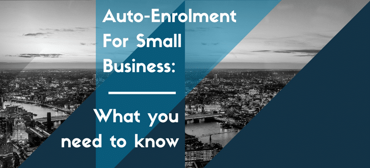 Auto-Enrolment For Small Business