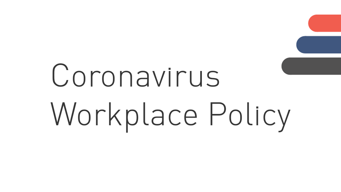Coronavirus Workplace Policy