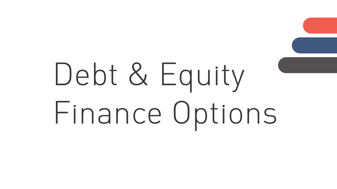 Debt and equity finance options